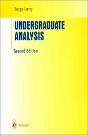 Cover of: Undergraduate Analysis (Undergraduate Texts in Mathematics)