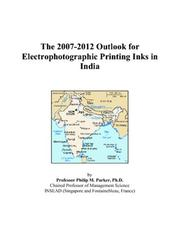 The 2007-2012 Outlook for Electrophotographic Printing Inks in India