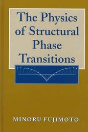 Cover of: The physics of structural phase transitions