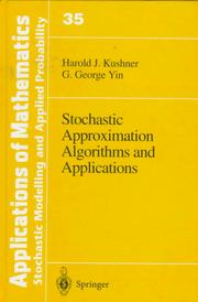 Cover of: Stochastic approximation algorithms and applications