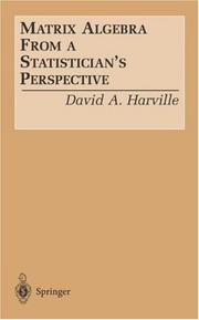Matrix algebra from a statistician's perspective by David A. Harville