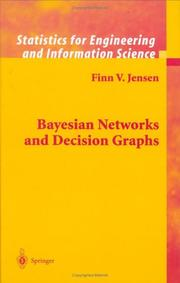 Cover of: Bayesian Networks and Decision Graphs (Information Science and Statistics)
