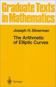 Cover of: The arithmetic of elliptic curves