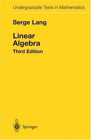 Cover of: Linear Algebra (Undergraduate Texts in Mathematics)
