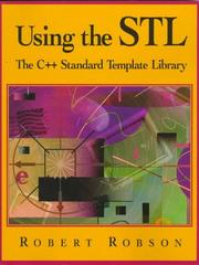 Cover of: Using the STL | Robert Robson