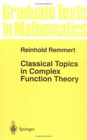 Cover of: Classical topics in complex function theory | Reinhold Remmert