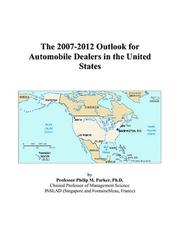 The 2007-2012 Outlook for Automobile Dealers in the United States