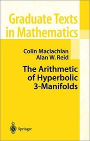 Cover of: The Arithmetic of Hyperbolic 3-Manifolds | Colin Maclachlan