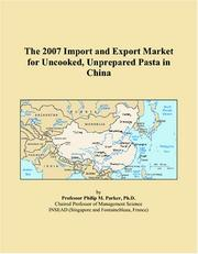 The 2007 Import and Export Market for Uncooked, Unprepared Pasta in China