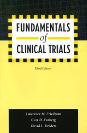 Cover of: Fundamentals of clinical trials | Lawrence M. Friedman