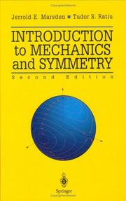 Cover of: Introduction to mechanics and symmetry | Jerrold E. Marsden
