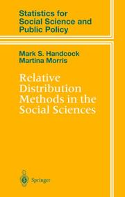 Cover of: Relative distribution methods in the social sciences