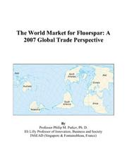 Cover of: The World Market for Fluorspar | Philip M. Parker
