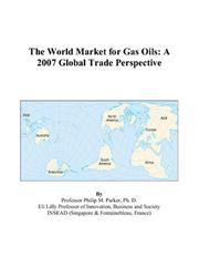 Cover of: The World Market for Gas Oils: A 2007 Global Trade Perspective