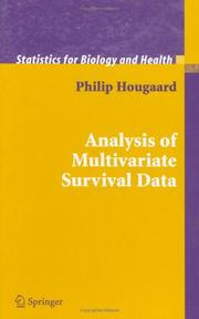 Analysis of Multivariate Survival Data by Philip Hougaard