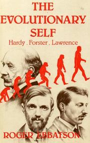 Cover of: The evolutionary self: Hardy, Forster, Lawrence
