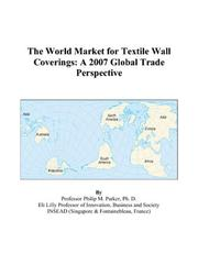 Cover of: The World Market for Textile Wall Coverings: A 2007 Global Trade Perspective