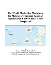 The World Market for Machinery for Making or Finishing Paper or Paperboard