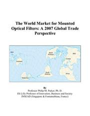 Cover of: The World Market for Mounted Optical Filters | Philip M. Parker