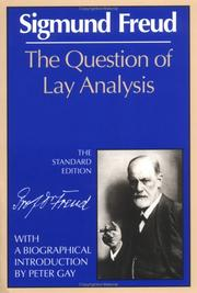 Cover of: The question of lay analysis: conversations with an impartial person