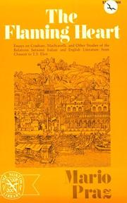Cover of: The flaming heart: essays on Crashaw, Machiavelli, and other studies in the relations between Italian and English literature from Chaucer to T.S. Eliot.