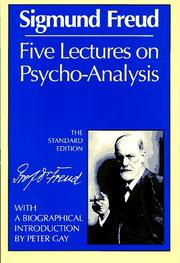 Cover of: Five lectures on psycho-analysis | Sigmund Freud