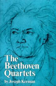 The Beethoven quartets by Joseph Kerman