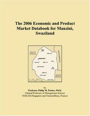 Cover of: The 2006 Economic and Product Market Databook for Manzini, Swaziland | Philip M. Parker