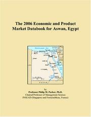 Cover of: The 2006 Economic and Product Market Databook for Aswan, Egypt | Philip M. Parker