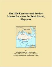 Cover of: The 2006 Economic and Product Market Databook for Bukit Merah, Singapore | Philip M. Parker