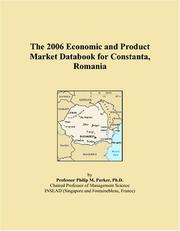 Cover of: The 2006 Economic and Product Market Databook for Constanta, Romania | Philip M. Parker