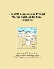 Cover of: The 2006 Economic and Product Market Databook for Coro, Venezuela | Philip M. Parker