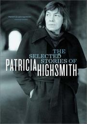 Cover of: The Selected Stories of Patricia Highsmith