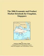 Cover of: The 2006 Economic and Product Market Databook for Fengshan, Singapore | Philip M. Parker