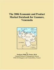 Cover of: The 2006 Economic and Product Market Databook for Guanare, Venezuela | Philip M. Parker
