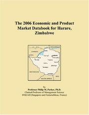 Cover of: The 2006 Economic and Product Market Databook for Harare, Zimbabwe | Philip M. Parker