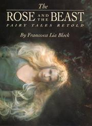 Cover of: Rose and the Beast: Fairy Tales Retold