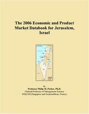 Cover of: The 2006 Economic and Product Market Databook for Jerusalem, Israel | Philip M. Parker
