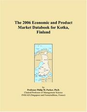 Cover of: The 2006 Economic and Product Market Databook for Kotka, Finland | Philip M. Parker