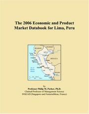 Cover of: The 2006 Economic and Product Market Databook for Lima, Peru | Philip M. Parker