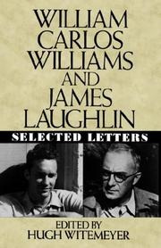 Cover of: William Carlos Williams and James Laughlin: selected letters