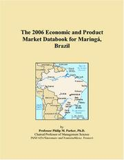 Cover of: The 2006 Economic and Product Market Databook for Maringá, Brazil | Philip M. Parker