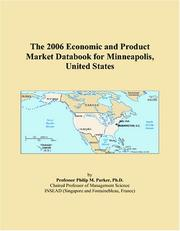 Cover of: The 2006 Economic and Product Market Databook for Minneapolis, United States | Philip M. Parker