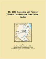 Cover of: The 2006 Economic and Product Market Databook for Port Sudan, Sudan | Philip M. Parker