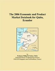 Cover of: The 2006 Economic and Product Market Databook for Quito, Ecuador | Philip M. Parker