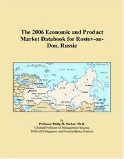 Cover of: The 2006 Economic and Product Market Databook for Rostov-on-Don, Russia | Philip M. Parker