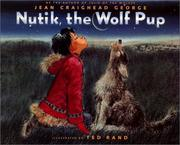 Cover of: Nutik, the wolf pup
