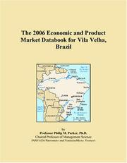 Cover of: The 2006 Economic and Product Market Databook for Vila Velha, Brazil | Philip M. Parker