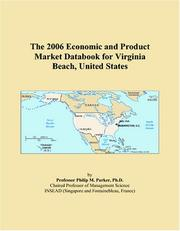 Cover of: The 2006 Economic and Product Market Databook for Virginia Beach, United States | Philip M. Parker