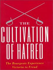 Cover of: The Cultivation of Hatred (Gay, Peter//Bourgeois Experience)